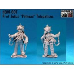 """Prof. Julius """"Pinhead"""" Telepaticus"""